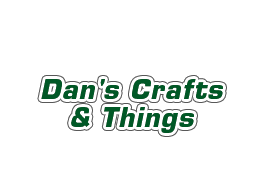 Dan's Crafts & Things